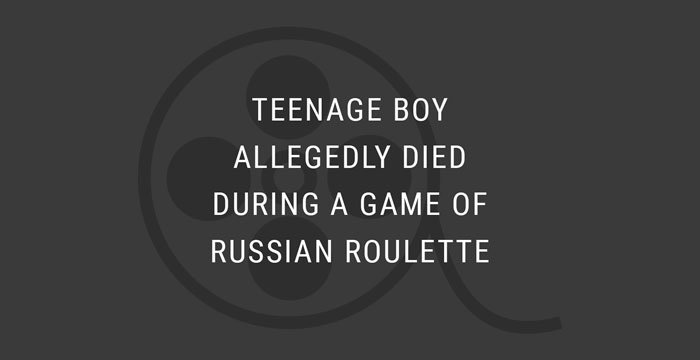VIDEO: Teenage Boy Allegedly Died During a Game of Russian Roulette