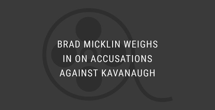 VIDEO: Brad Micklin Weighs in on Accusations Against Kavanaugh