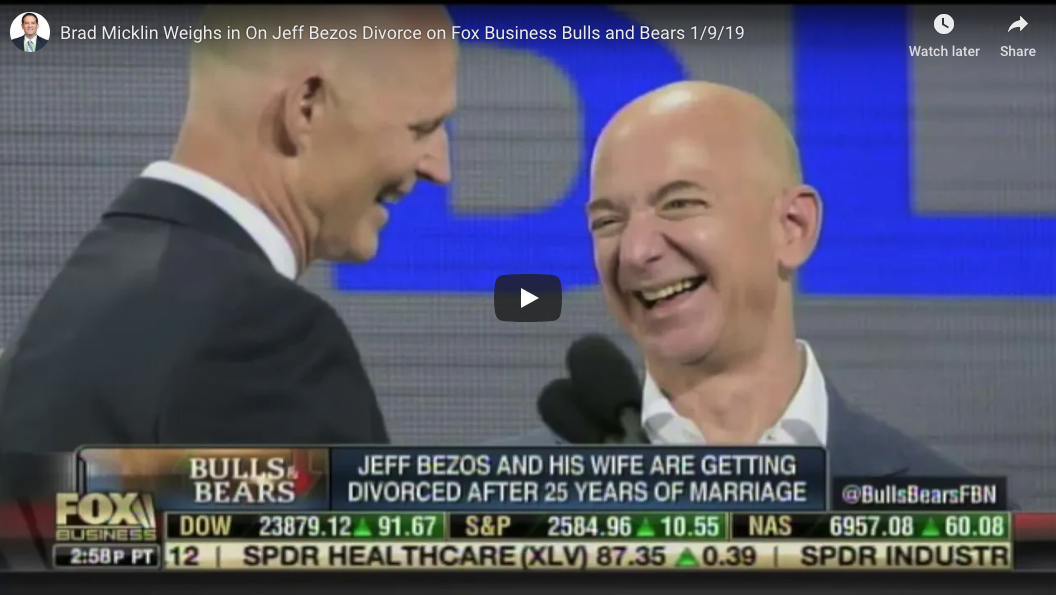 Brad Micklin Weighs in On Jeff Bezos Divorce on Fox | Micklin Law Group