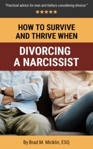 How to Survive and Thrive When Divorcing a Narcissist Cover